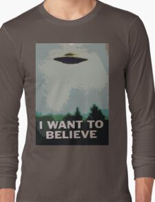I Want to Believe- X Files Long Sleeve T-Shirt