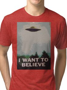 I Want to Believe- X Files Tri-blend T-Shirt