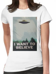 I Want to Believe- X Files Womens Fitted T-Shirt