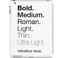 helvetica neue weights iPad Case/Skin