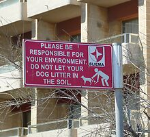 Clean up after your Dog! by Mark Chapman