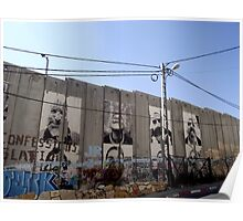 Graffiti - The West Bank Separation Wall, Palestine Poster