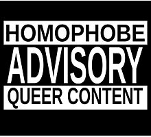 Queer Advisory version 2 Photographic Print