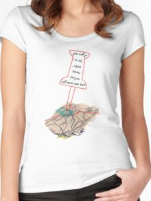 You'll go to the paper towns and you'll never come back Women's Fitted Scoop T-Shirt