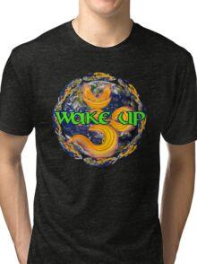 Wake up World Tri-blend T-Shirt