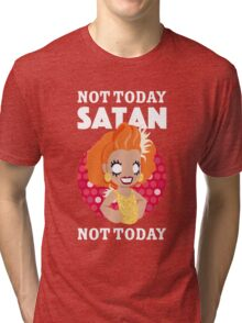 Not Today Satan, Not Today Tri-blend T-Shirt