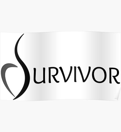 Eating Disorder Survivor [Black Text] Poster