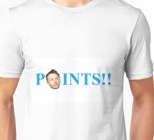 POINTS!! Catchphrase Unisex T-Shirt