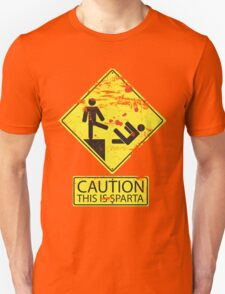 Caution! This is Sparta! Unisex T-Shirt