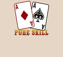 Pure Skill Unisex T-Shirt