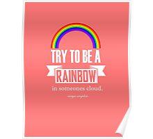 Rainbow Maya Angelou Quote Poster