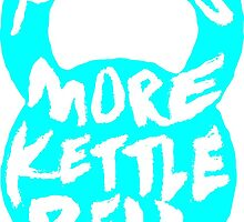 needs more kettlebell by reggie brown