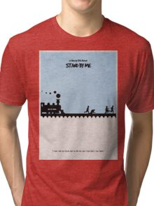 Stand by Me Tri-blend T-Shirt