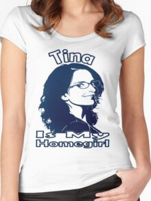 Tina Is My Homegirl Women's Fitted Scoop T-Shirt