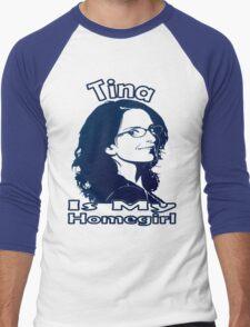 Tina Is My Homegirl Men's Baseball ¾ T-Shirt