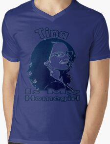 Tina Is My Homegirl Mens V-Neck T-Shirt