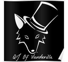 """The QJ Of Vaudeville """"Coyote"""" Black and White Poster"""