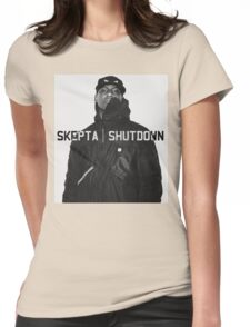 Skepta | Shutdown | T-shirt  Womens Fitted T-Shirt