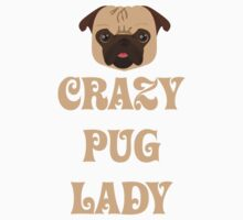 Crazy Pug Lady T Shirt by bitsnbobs