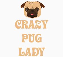 Crazy Pug Lady T Shirt Womens Fitted T-Shirt