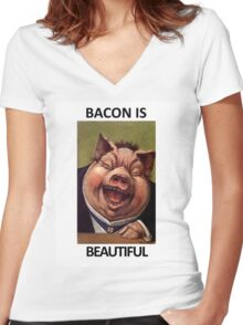 Bacon Is Beautiful Women's Fitted V-Neck T-Shirt