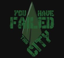 You have failed this city One Piece - Long Sleeve