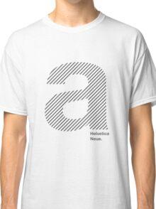Helvetica A  Classic T-Shirt