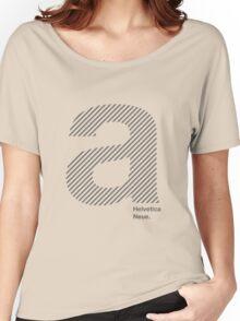 Helvetica A  Women's Relaxed Fit T-Shirt