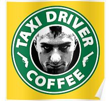 Taxi Driver Coffee. Poster