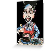 Cannibal Cook Greeting Card
