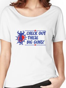 Body Builder Big Guns Fun Gym Lover Quote Women's Relaxed Fit T-Shirt