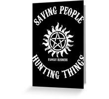 Saving People Hunting Things Greeting Card