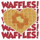I Love Waffles by DetourShirts