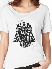 you under estimate the power typography  Women's Relaxed Fit T-Shirt