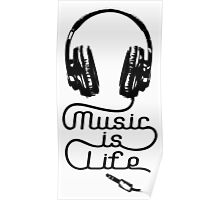 Music is Life Headphones Poster