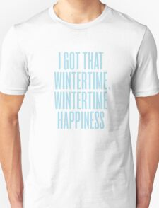 Wintertime Happiness Unisex T-Shirt