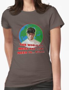 Dr. Horrible - THE WORLD IS A MESS AND I JUST NEED... RULE IT. T-Shirt