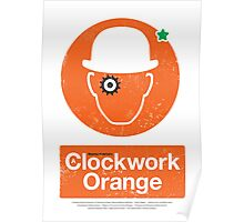 Clockwork Orange - Movie Poster Poster