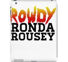 Rowdy Ronda Rousey iPad Case/Skin