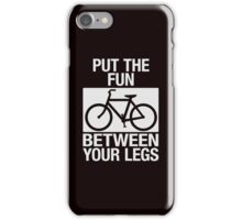 Put the Fun Between Your Legs - Textured iPhone Case/Skin
