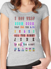 I GOT THAT BOOM BOOM Women's Fitted Scoop T-Shirt