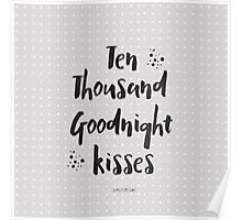Ten thousand goodnight kisses Poster