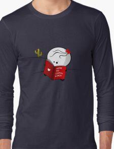 How to catch a boy Long Sleeve T-Shirt