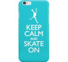 Keep calm skate on iPhone Case/Skin