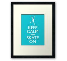 Keep calm skate on Framed Print