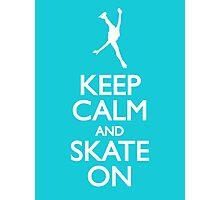 Keep calm skate on Photographic Print