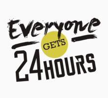 Everyone Gets 24 Hours T-Shirt