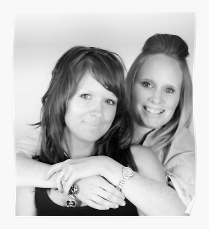 Leanne and Kim 8169 in Black and White Poster