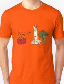 Tomatoes Don't Fit In Unisex T-Shirt