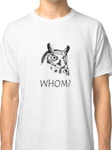 Hoo who whom grammar owl geek funny nerd Classic T-Shirt